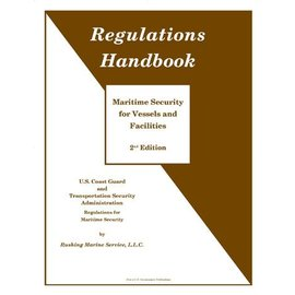 Regulations Handbook, Maritime Security 2ED