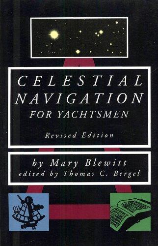 Celestial Navigation For Yachtsmen 2nd ED