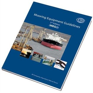 WSI Mooring Equipment Guidelines 3rd ED 2008 (MEG3)