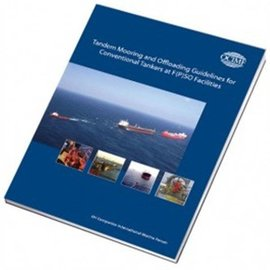 WSI Tandem Mooring and Offloading Guidelines for Conventional Tankers at F(P)SO Facilities