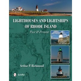 Lighthouses & Lightships of Rhode Island Past & Present