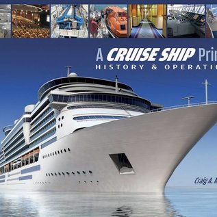 SCF A Cruise Ship Primer: History & Operations