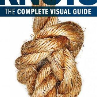 Knots:  the Complete Visual Guide