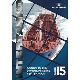 WSI Intertanko Guide to the Vetting Process 12th Edition
