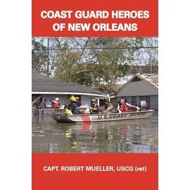 Coast Guard Heroes of New Orleans