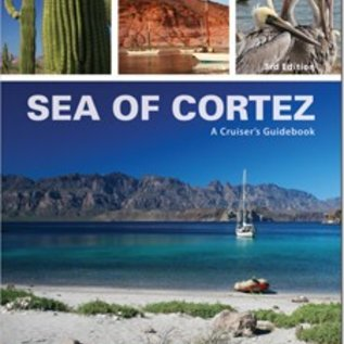 Sea of Cortez, a Cruiser's Guidebook 3rd edition 2016