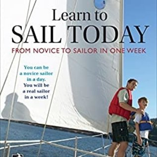 Learn to Sail Today: From Novice to Sailor in One Week (eBook)