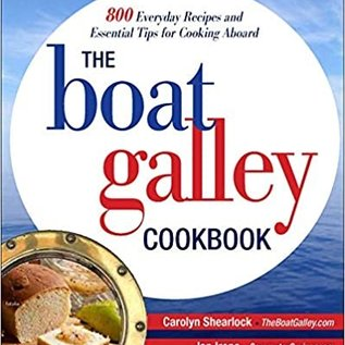 TAB The Boat Galley Cookbook: 800 Everyday Recipes and Essential Tips for Cooking Aboard: 800 Everyday Recipes and Essential Tips for Cooking Aboard (eBook)