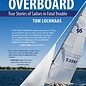 Suddenly Overboard: True Stories of Sailors in Fatal Trouble  (eBook)