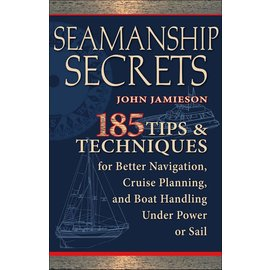 TAB Seamanship Secrets: 185 Tips & Techniques for Better Navigation, Cruise Planning, and Boat Handling Under Power or Sail (eBook)