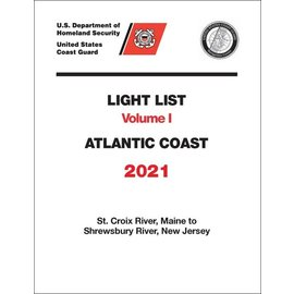 GPO USCG Light List 1 2021- St Croix River ME to Shrewsbury River NJ