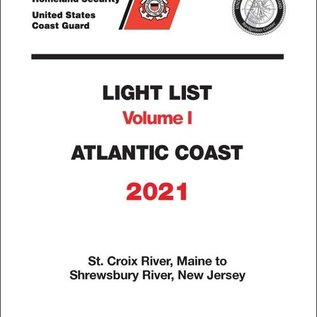 GPO USCG Light List 1 2021 -St Croix River ME to Shrewsbury River NJ