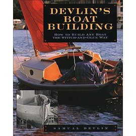 TAB Devlin's Boatbuilding: How to Build Any Boat the Stitch-and-Glue Way