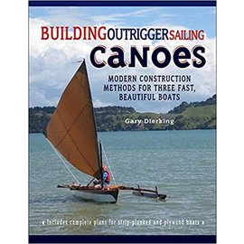 TAB Building Outrigger Sailing Canoes: Modern Construction Methods for Three Fast, Beautiful Boats