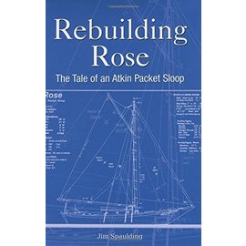 MOT Rebuilding Rose: The Tale of an Atkins Packet Sloop