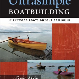 TAB Ultrasimple Boat Building: 17 Plywood Boats Anyone Can Build