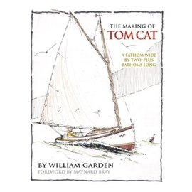 HAL The Making of Tom Cat: A Fathom Wide, by Two-Plus Long, and Half a Fathom Deep