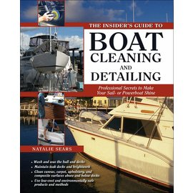 TAB The Insider's Guide to Boat Cleaning and Detailing: Professional Secrets to Make Your Sail-or Powerboat Beautiful