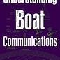 SHE Understanding Boat Communications