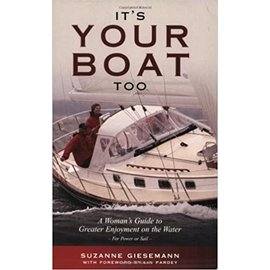 PRC It's Your Boat Too: A Woman's Guide to Greater Enjoyment on the Water
