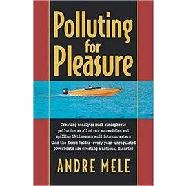NOR Polluting for Pleasure