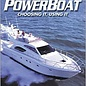 STE Your New Powerboat: Choosing It, Using It (A Chapman Nautical Guide)