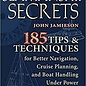 TAB Seamanship Secrets: 185 Tips & Techniques for Better Navigation, Cruise Planning, and Boat Handling Under Power or Sail