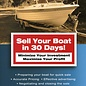 SHE Sell Your Boat in 30 Days: Minimize Your Investment Maximize Your Profit