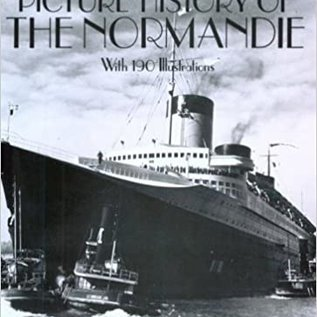 DVR Picture History of the Normandie: With 190 Illustrations