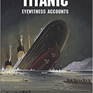 DVR Sinking of the Titanic: Eyewitness Accounts