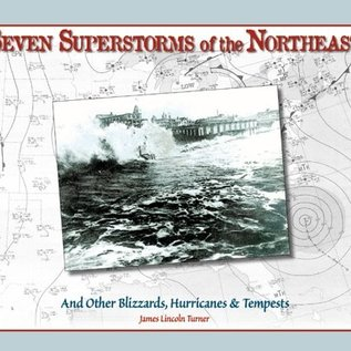 DWS Seven Superstorms of the Northeast: And Other Blizzards, Hurricanes & Tempests