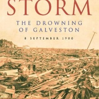 RH Isaac's Storm: The Drowning of Galveston - 8 September 1900
