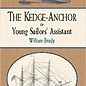 DVR The Kedge-Anchor or Young Sailors' Assistant