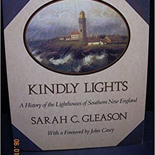 FSG Kindly Lights: A History of the Lighthouses of Southern New England