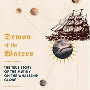 LB Demons of the Waters - The True Story of The Mutiny on the Whaleship Globe