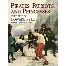 DVR Pirates, Patriots and Princesses:  The Art of Howard Pyle