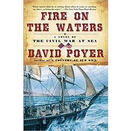 SS Fire on the Waters : A Novel of the Civil War at Sea