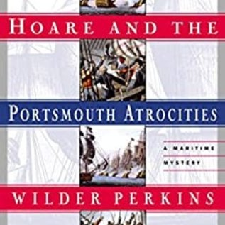 STM Hoare and the Portsmouth Atrocities (Captain Bartholomew Hoare Book 1)