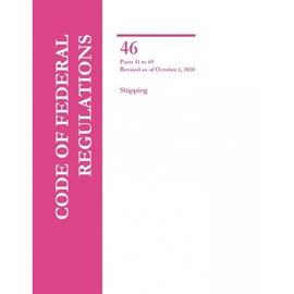 GPO CFR46 Volume 2 Parts 41-69 Shipping 2020