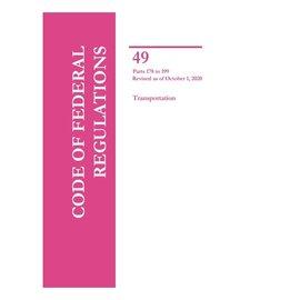 GPO CFR49 Volume 3 Parts 178-199 Transportation 2020