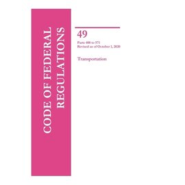 GPO CFR49 Volume 6 Parts 400-571 Transportation 2020