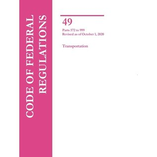 GPO CFR49 Volume 7 Parts 572-999 Transportation 2020
