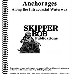 SKI Anchorages Along the ICW Skipper Bob *****OLD EDITION*****