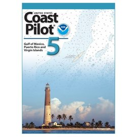 NOS Coast Pilot 5: 46E/2018 Gulf of Mexico, Puerto Rico, and Virgin Island