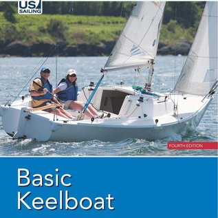 Basic Keelboat: The National Standard for Quality Sailing Instructions