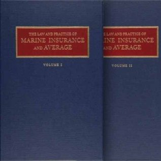 Law and Practice of Marine Insurance and Average (set of two volumes)