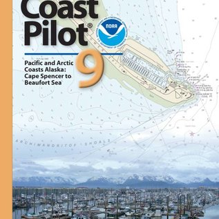 NOS Coast Pilot 9 39E/2021 (NEW EDITION) Pacific and Arctic Coasts Alaska: Cape Spencer to Beaufort Sea