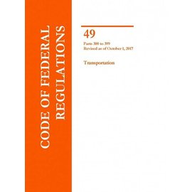 GPO CFR49 Volume 5 Parts 300-399 Transportation 2017