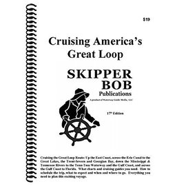 SKI Cruising the Great Circle Loop by Skipper Bob 17th Edition
