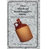 Alaskan Bootleggers Bible